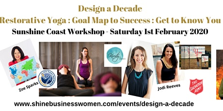 DESIGN A DECADE - RESTORATIVE YOGA : GOAL MAP TO SUCCESS : GET TO KNOW YOU tickets