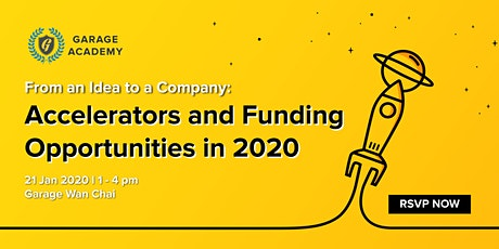 From an Idea to a Company: Accelerators and Funding Opportunities in 2020 tickets