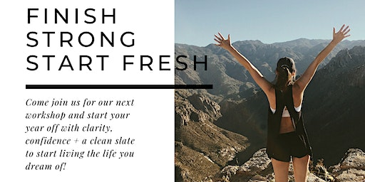 Finish Strong Start Fresh