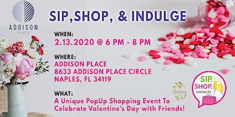 Sip, Shop, & Indulge tickets