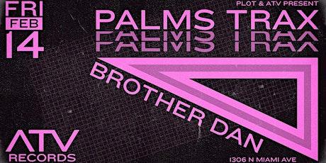 Palms Trax by PL0T & ATV tickets