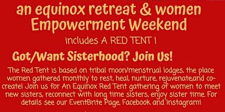 An Equinox Retreat & Women's Empowerment Weekend tickets