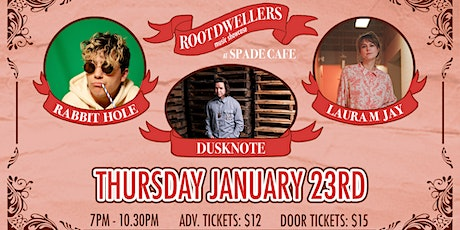 Root Dwellers presents: Dusknote, Laura M Jay, Rabbit Hole tickets