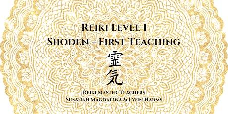 Reiki Level I - Shoden 1st Teaching tickets