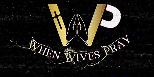 When Wives Pray March 2020  Meetup