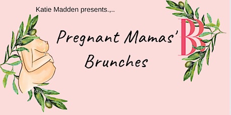 Pregnant Mamas' Brunch tickets