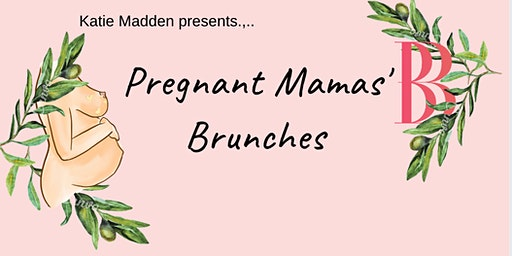 Pregnant Mamas' Brunch