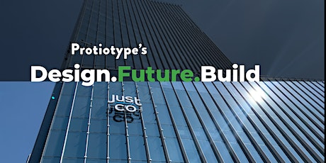 Protiotype's Design.Future.Build tickets