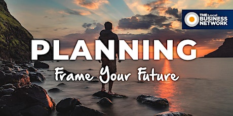 2020 Planning - Frame Your Future with The Local Business Network (Hamilton) tickets