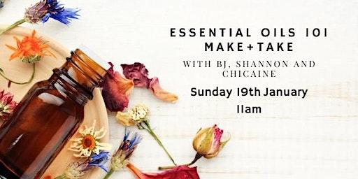 Essential Oils 101 - Beginners Make +Take Workshop