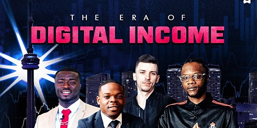 The Era of DIGITAL INCOME