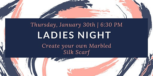 Ladies Night!  Create your own  Marbled Silk Scarf