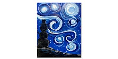 Family Night | Starry Night Snowman|$10-$12