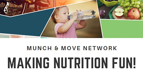Munch & Move Network: Making Nutrition Fun DAPTO tickets