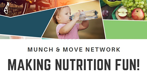Munch & Move Network: Making Nutrition Fun DAPTO