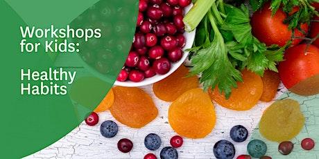 Healthy Habits; Kids Lunchbox Workshops tickets