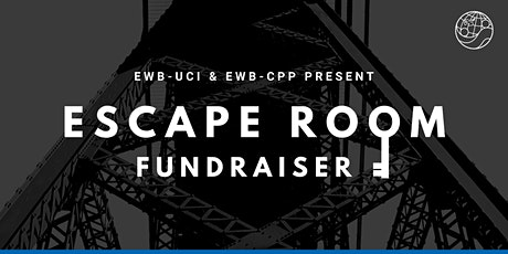CPP/UCI Engineers Without Borders Escape Room Fundraiser 2020 tickets