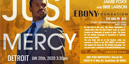 EBONY Foundation presents JUST MERCY Jan 20th, 2020