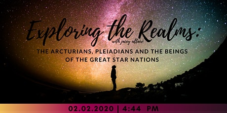 Exploring the Realms: Acturians, Pleiadians & Beings of the Star Nations tickets