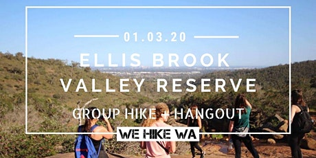 Ellis Brook Valley Reserve - Group Hike + Hangout tickets