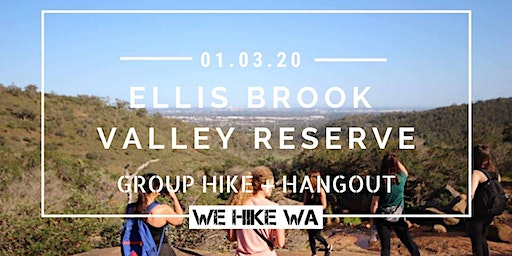Ellis Brook Valley Reserve - Group Hike + Hangout