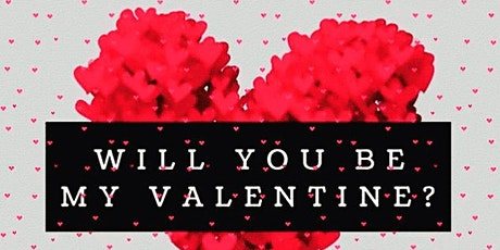 Will You Be My Valentine? tickets
