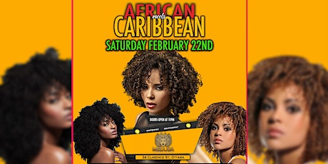 AFRICAN MEET'S CARIBBEAN PARTY SATURDAY FEB. 22ND 2020 tickets