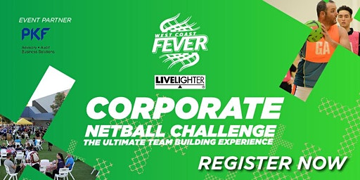 2020  West Coast Fever Corporate Netball Challenge