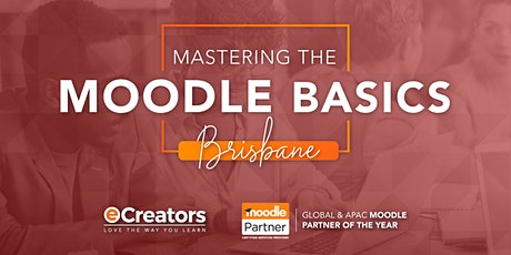 2020 Mastering the Moodle Basics - Brisbane Oct Intake tickets