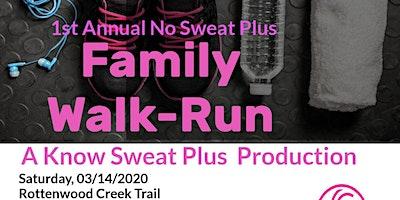 First Annual No Sweat Plus Family Walk-Run