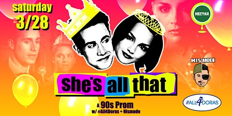 She's All That: A '90s Prom Party featuring #all4Doras tickets
