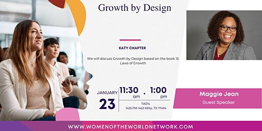 Women of the World Network Katy, TX Chapter: Growth By Design