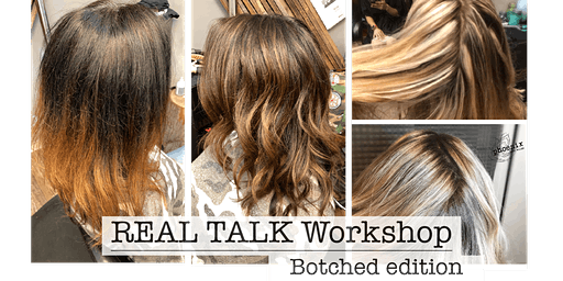 REAL TALK Workshop: Botched Edition
