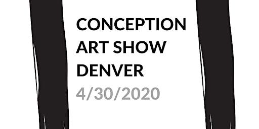Conception Art Show - Denver