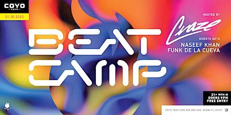 Beat Camp // Beats, Bass & Tacos w/ Craze + Guests tickets