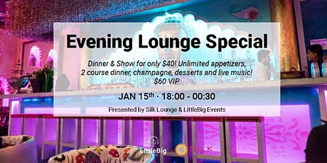 Silk Lounge 2020 Evening Lounge Special tickets