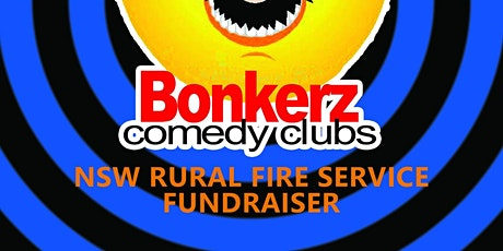 BonkerZ Rural Fire Service Comedy Fundraiser tickets