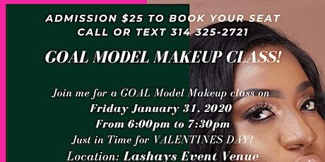GOAL Model Makeup Class!! tickets