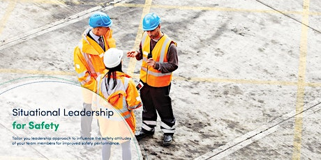 Auckland 1-Day Masterclass - Situational Leadership for Safety tickets
