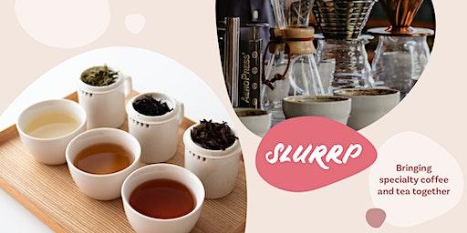 Slurrp - Specialty Coffee & Tea Tasting