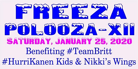 Freeza PoLooZa 2020 - benefiting Brittany Maschio & HurriKanens Kids tickets