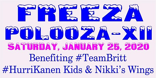 Freeza PoLooZa 2020 - benefiting Brittany Maschio & HurriKanens Kids