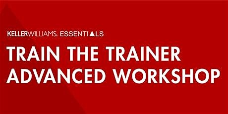 Train the Trainer Advanced Workshop