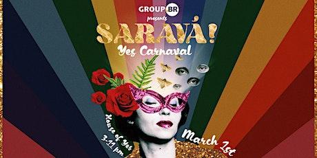 Saravá! Yes Carnaval tickets