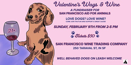 Valentine's Wags & Wine with San Francisco Aid for Animals tickets