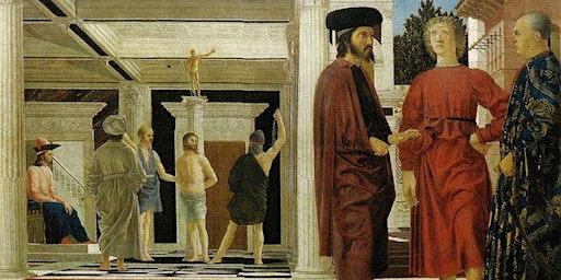BRAG Art History Lecture: Framing Renaissance Art, Piero della Francesca's