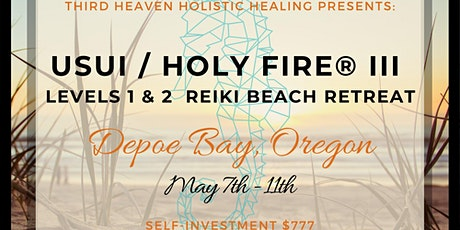 POSTPONED Usui / Holy Fire® III 1&2 Reiki Retreat tickets