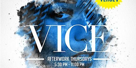 Vice After Work Thursdays tickets