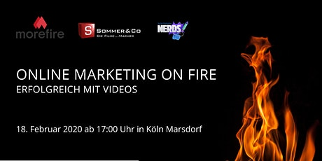 Online Marketing on fire @Sommer & Co. - Mehr Erfolg mit Videos  Tickets