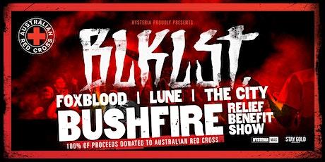 Hysteria Bushfire Relief Benefit Show tickets